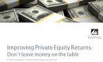Download: Improving Private Equity Returns – Don't leave money on the table