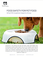 Download: What Private Equity Investors Need to Know About Pet Food Safety